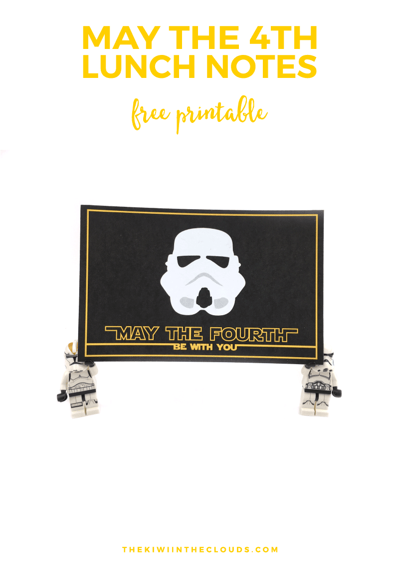May the 4th Be With You Lunch Notes | Star Wars Printables