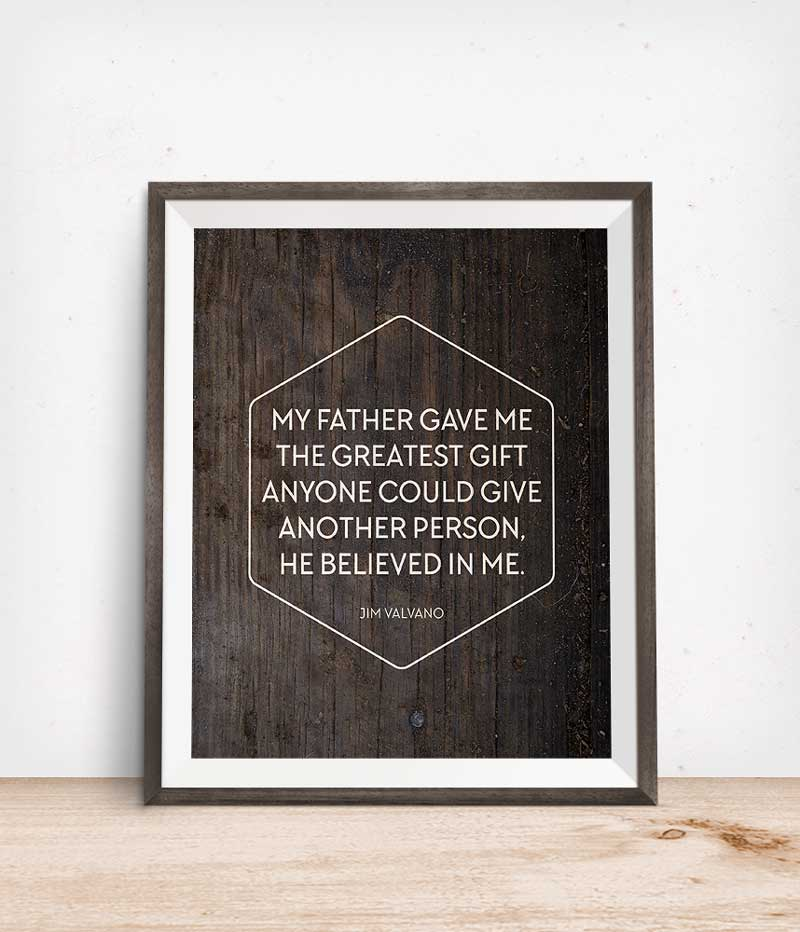 Fathers Day Printable Quote Freebie | Click through to download this inspiring Father's Day quote and give your dad a thoughtful gift in an instant!