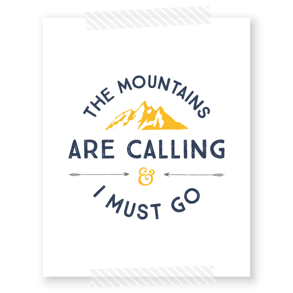 The Mountains Are Calling And I Must Go FREE Printable | This free art is ideal for a boys bedroom, a rustic living room or an outdoor themed nursery. Click through to download yours today.
