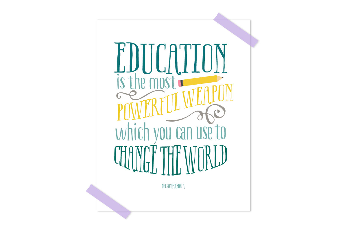 picture regarding Printable Teacher Quotes called Cost-free Clroom Printable Quotation Nelson Mandela Estimate