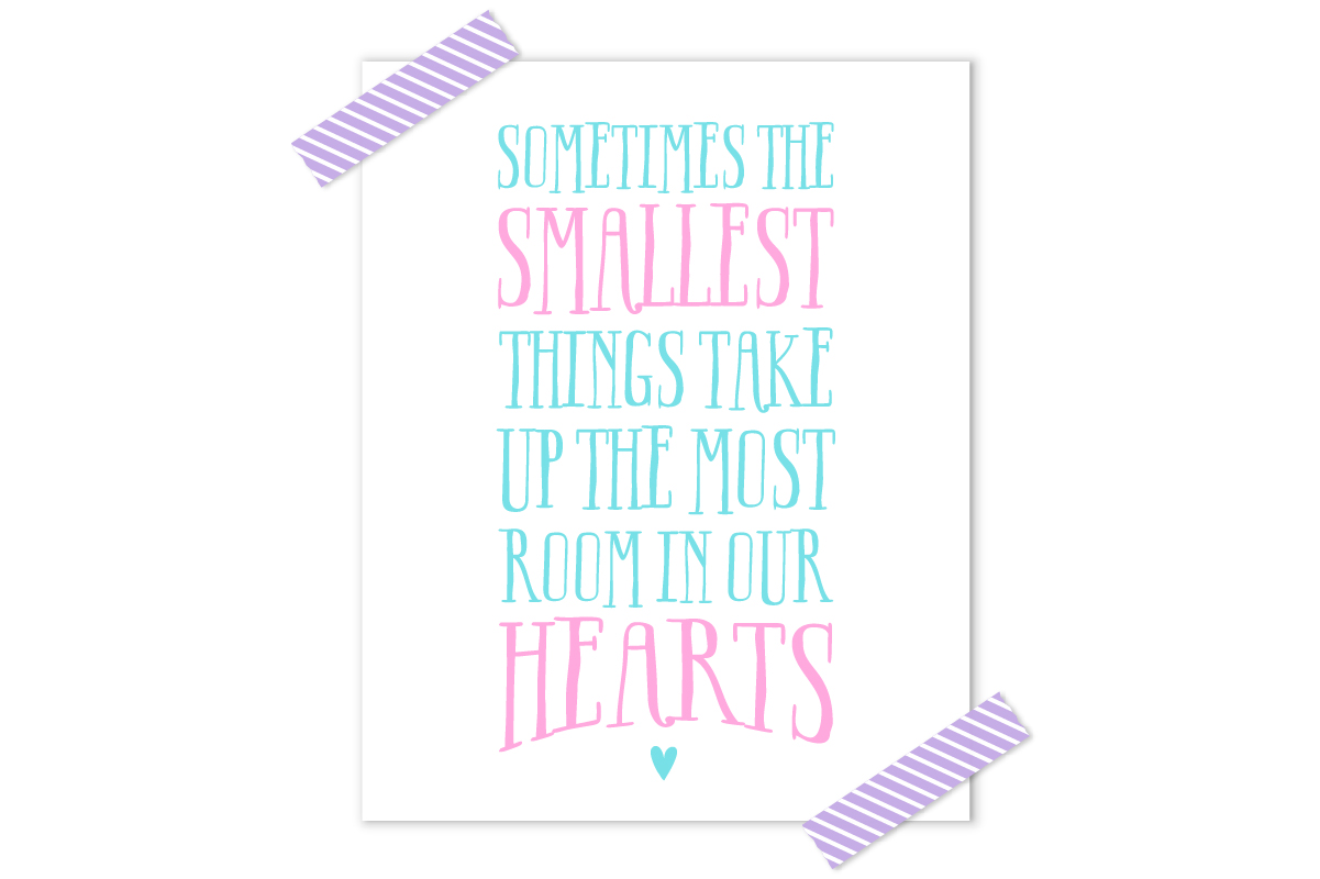The Smallest Things Free Printable