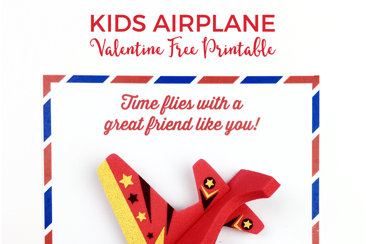 Candy Free DIY Valentine FREE Printable | Whip up these super cute airplane printables in 5 minutes flat and be the coolest mom on the block!