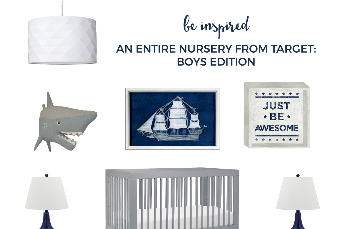 All Target Nursery For Boys   I get it; you're obsessed with Target. Who isn't?! That's why I designed this entire nursery from Target. Go ahead and finish your entire nursery today!