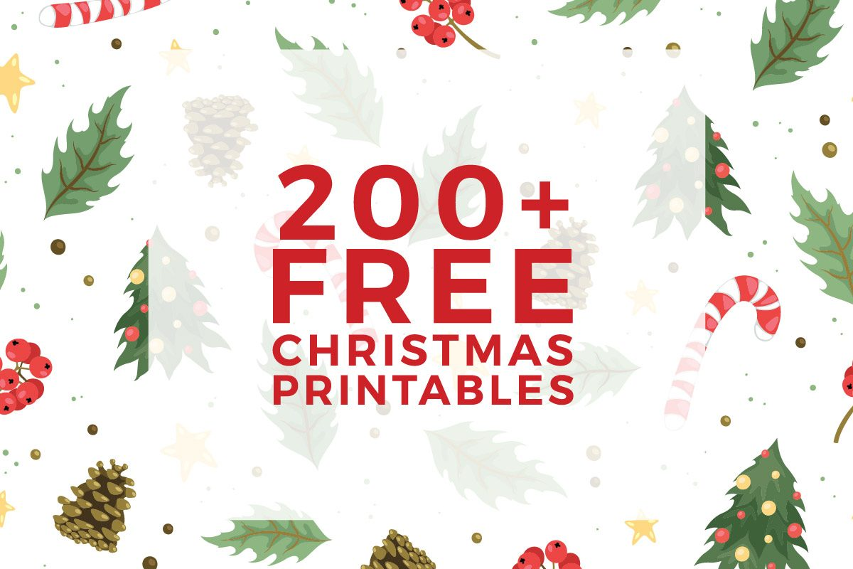 225 free christmas printables you need to decorate delight your