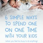 quality time with kids | bonding with children | encouragement for moms