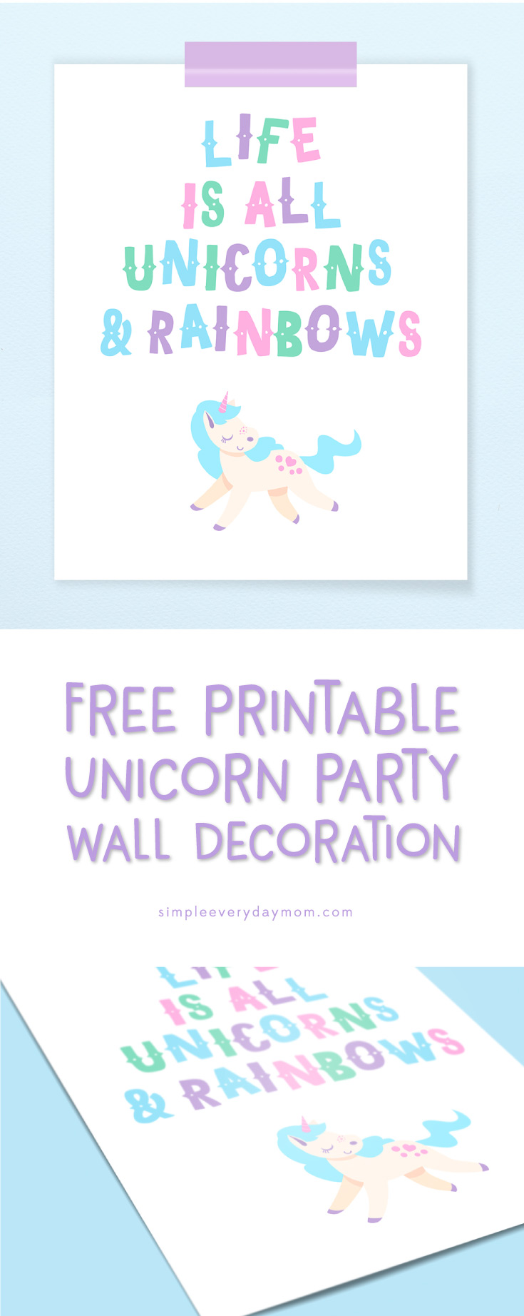 Unicorn birthday party   Decorate your daughter's party or even her room with this free printable unicorn wall art.