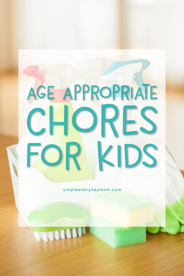 age appropriate chores for kids | kids chore ideas