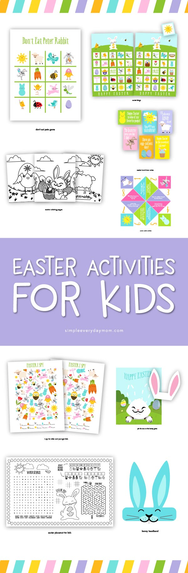 Easter Activities For Kids | Grab this fun package of Easter printables for kids that includes Easter bingo, lunch notes, I spy game, bunny headband, easter egg coupons, don't eat pete, printable placemat and more!
