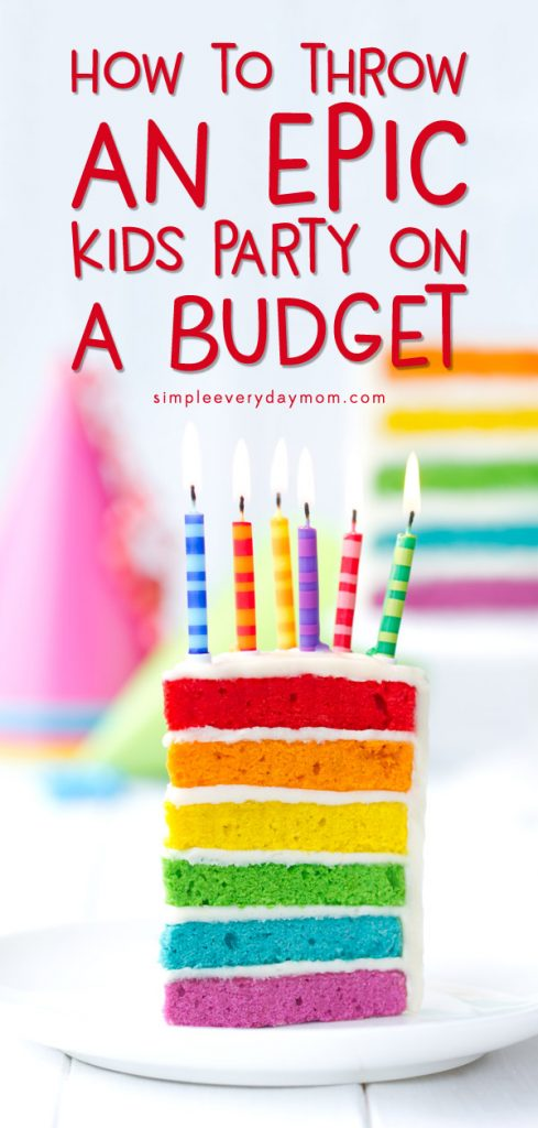 Throwing a kids birthday party doesn't have to mean spending a fortune! Learn all the insider secrets of how to throw a cheap birthday party for kids that everyone, including your wallet, will love! #birthdayparty #kidsparty #budget #savemoney #simpleeverydaymom #partyplanning #KidsParties