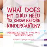 what should my child know before kindergarten?