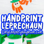 handprint leprechaun craft image collage with the words handprint leprechaun in the middle