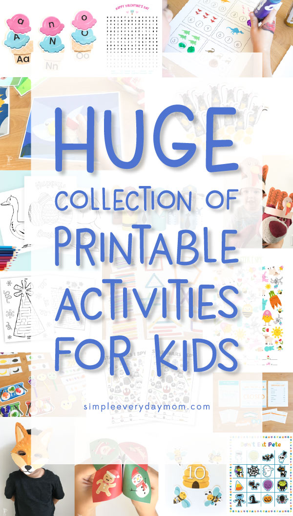The Ultimate Collection Of Printable Activities For Kids - Simple ...