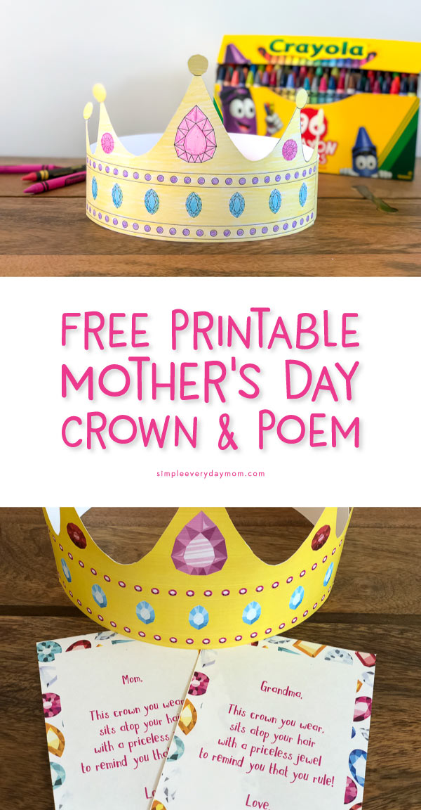 Easy Mother's Day Craft For Kids | This easy to make free printable crown comes in a full-color version or black and white for kids to color in. Plus, it comes with a cute Mother's Day poem that's custom for Mom, Grandma, Nana or Auntie! This craft is perfect for preschool, kindergarten or beyond. #mothersday #mothersdaycraft #printablesforkids