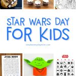 May 4th Star Wars Day Celebration Ideas For kids