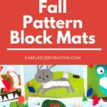 7 Fall Pattern Block Mats For Kids
