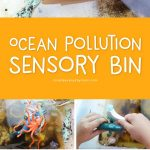 Ocean Pollution Activity For Kids | Teach preschool, kindergarten and first grade students about the effects of pollution on our world's oceans with this fun pollution sensory tub. Kids will see first hand the problems it causes and can work to fix the problem. #kindergarten #kidsandparenting #homeschool #preschool #childrenplay #kidsactivities