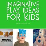 imaginative play ideas