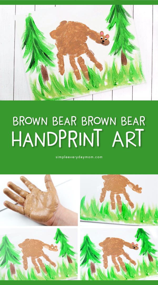 Kids Bear Handprint Craft | Make this cute bear hand print art project to go along with the Eric Carle book, Brown Bear Brown Bear What Do You See? #kidsactivities #kidscrafts #craftsforkids #kidsactivities #kidsart #kidsandparenting #ideasforkids