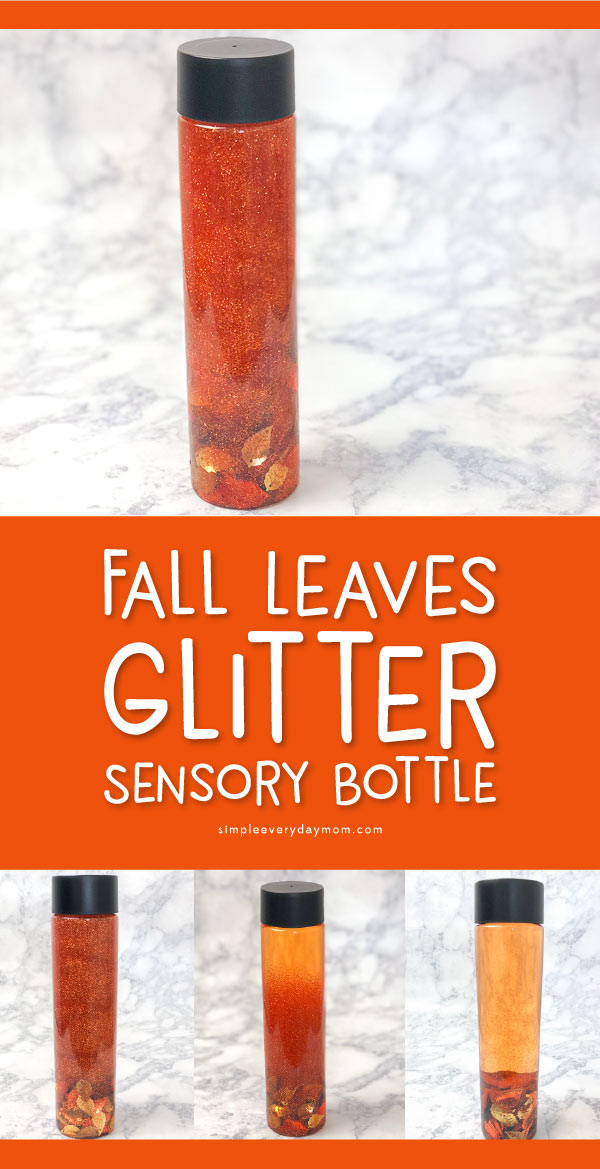 Fall Leaves Glitter Sensory Bottle For Kids | Learn how to make this easy and calming autumn sensory bottle with some glue, soap and corn syrup. It's a simple DIY toddlers, preschoolers and elementary aged kids will love!!