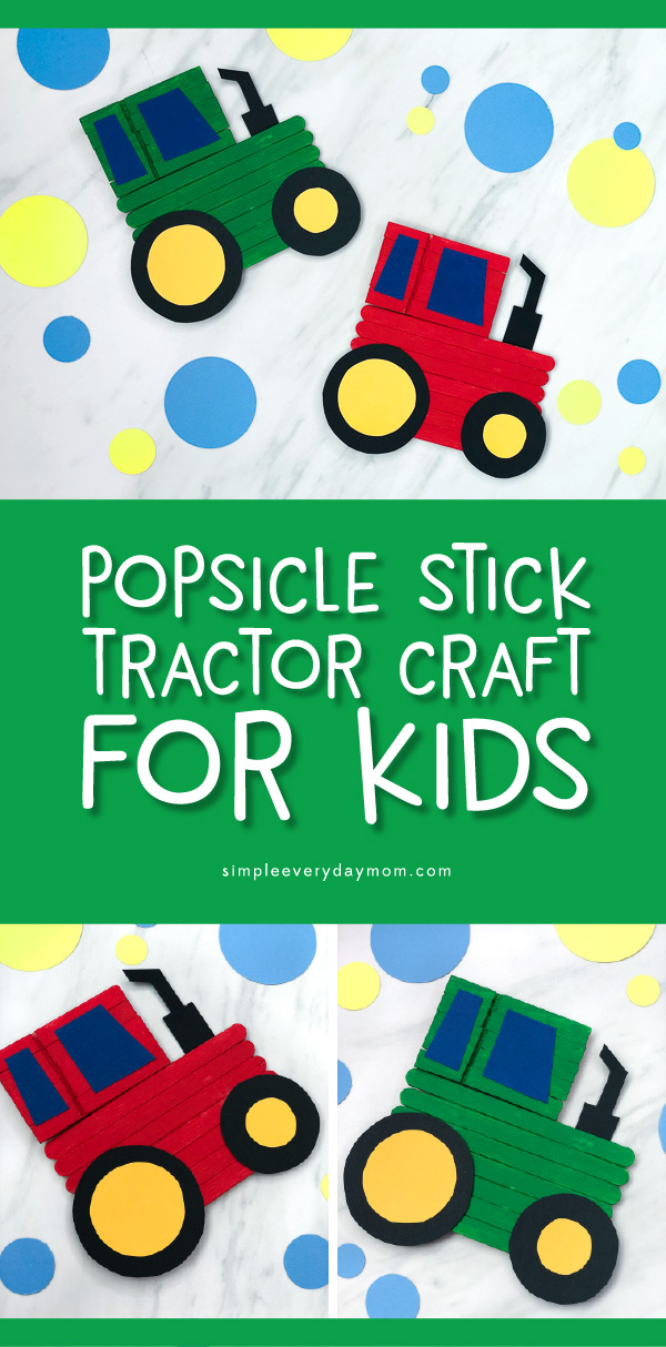 Farm Craft For Kids | Children will have fun making their own tractor art project made with popsicle sticks, paint, paper and wooden clothespins! #kids #kidscrafts #kidsandparenting #craftsforkids #tractorcraft #simpleeverydaymom #elementary