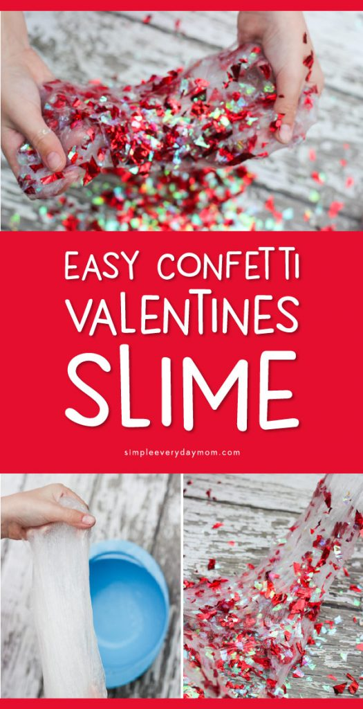 Easy Valentine Slime For Kids   Kids will have a blast playing with this confetti slime recipe that's so simple to make! All you need is some liquid starch, clear glue and confetti! #slime #sensory #sensoryplay #valentines #valentinesday #craftsforkids #kidscrafts #kidsactivities #activitiesforkids #slimerecipe #howtomakeslime #slimeforkids