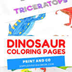 dinosaur coloring page image collage with the words dinosaur coloring pages print and go