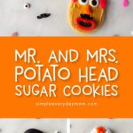DIY Toy Story Cookie Idea | Make these easy and cute Mr. and Mrs. Potato Head sugar cookies to celebrate the release of Toy Story 4! Great to make with the kids! #toystory #toystory4 #kidsfood #desserts #cookies #sugarcookies #disney #decorataedcookies #cookietutorials #mrpotatohead