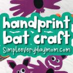 handprint bat craft image collage with the words handprint bat craft