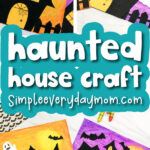 oil pastel haunted house image collage with the words haunted house craft