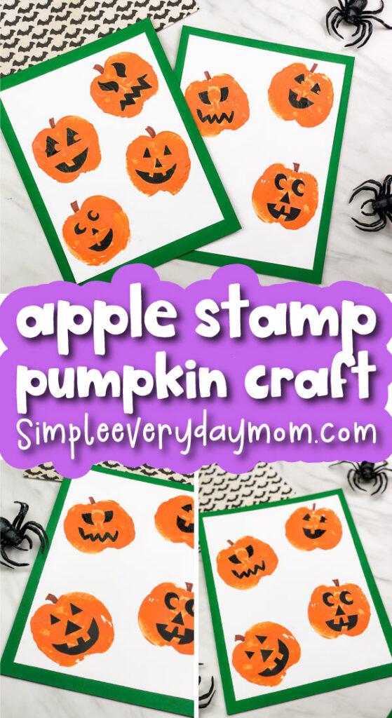 jack o'lantern art for kids with the words apple stamp pumpkin craft