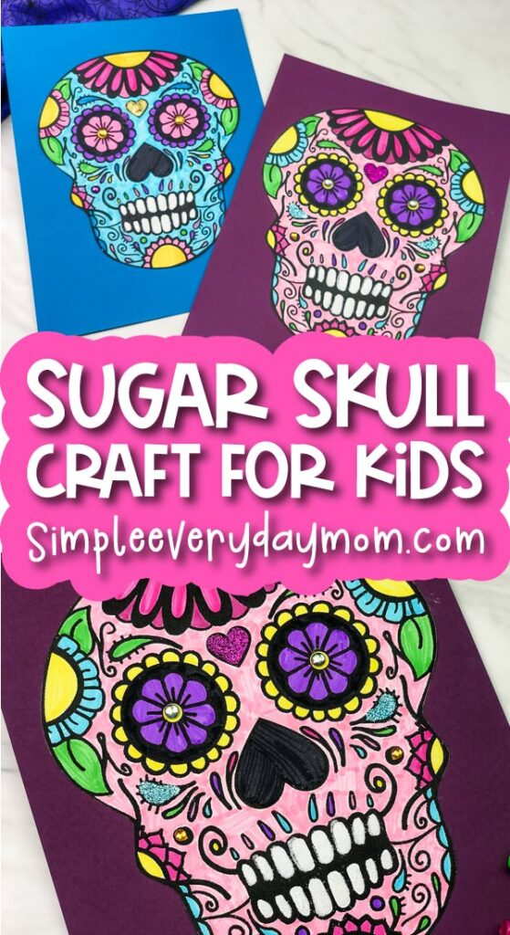 sugar skull coloring page image collage with the words sugar skull craft for kids