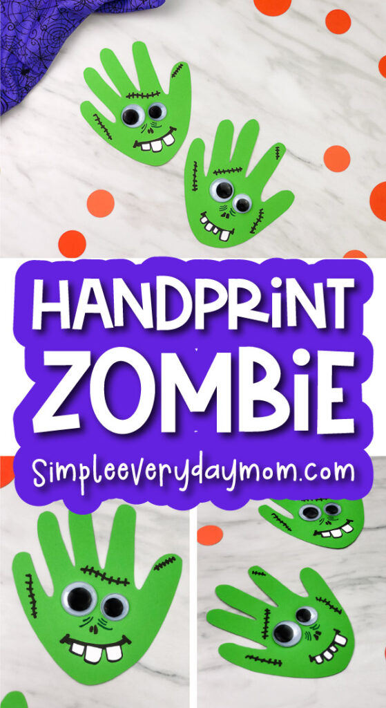 zombie handprint craft image collage with the words handprint zombie