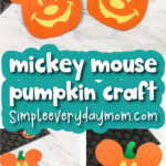 mickey mouse pumpkin craft image collage with the words mickey mouse pumpkin craft