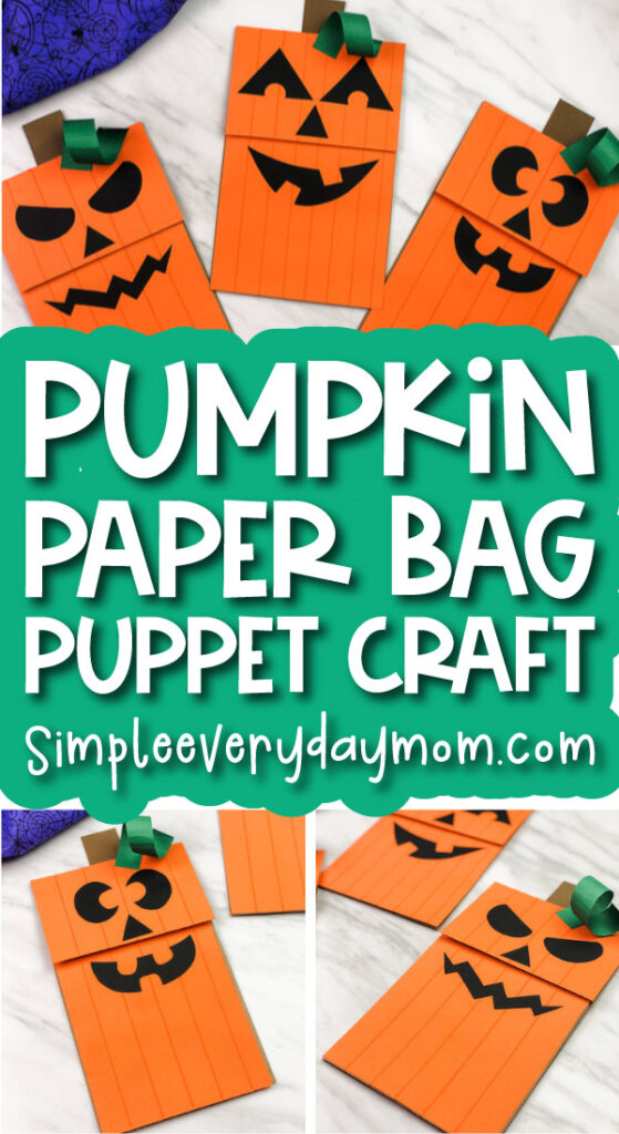 jack o'lantern craft image collage with the words pumpkin paper bag puppet craft