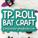 toilet paper bat craft image collage with the words tp roll bat craft
