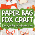 fox paper bag puppet image collage with the words paper bag fox craft