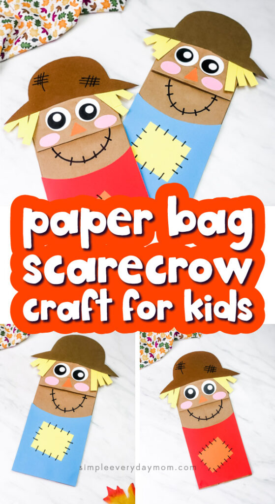 paper bag scarecrow craft image collage with the words paper bag scarecrow craft for kids