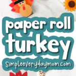 toilet paper roll turkey craft image collage with the words paper roll turkey