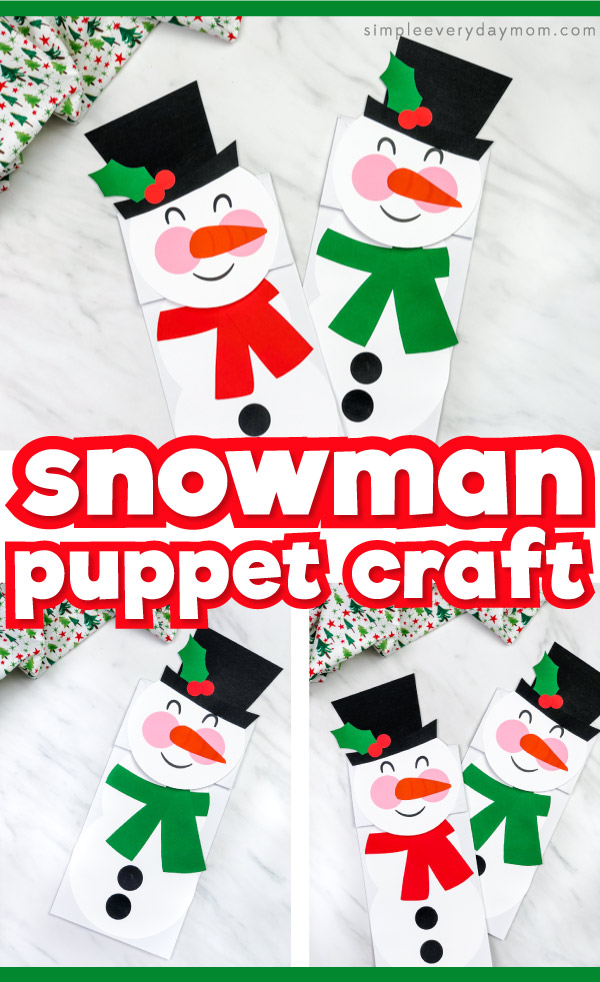 Paper bag snowman craft image collage with the words snowman puppet craft in the middle