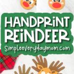 handprint reindeer craft image collage with the words handprint reindeer