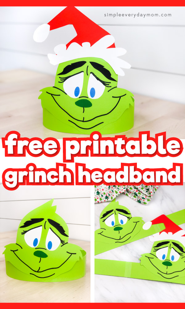Collage of grinch headband craft images with the words free printable grinch headband in the middle