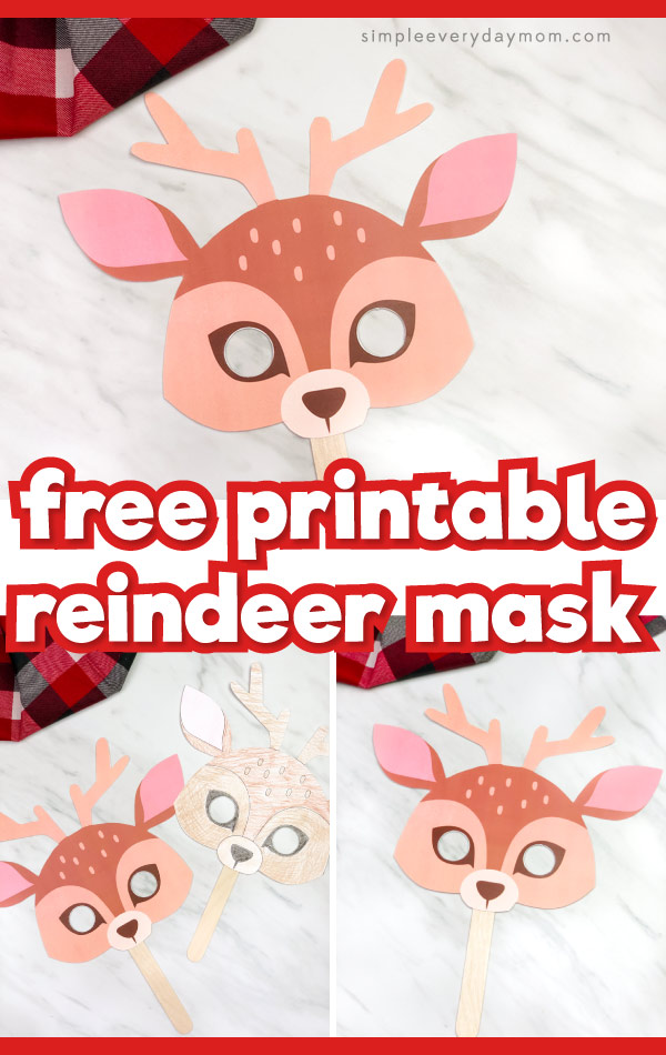 Reindeer mask image collage with the words free printable reindeer mask in the middle