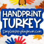 handprint turkey craft image collage with the words handprint turkey