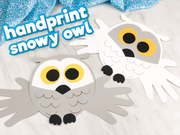 Handprint snowy owl craft with the words handprint snowy owl in the top left corner