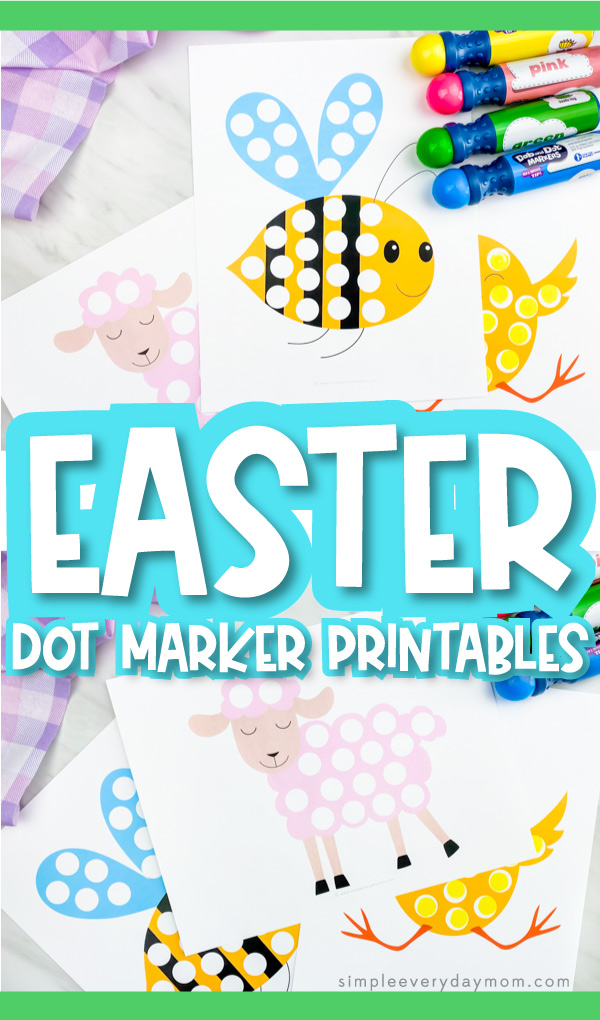 "Collage of Easter do a dot printables with the words ""Easter dot marker printables"" in the middle"