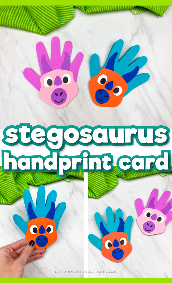 "handprint dinosaur collage with words ""stegosaurus handprint card"" in middle"
