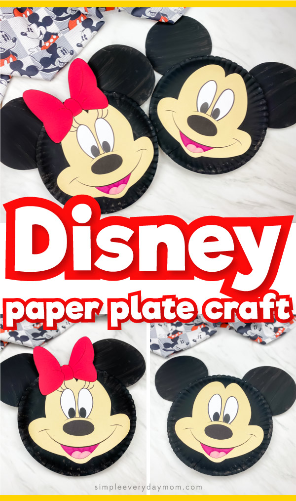 "collage of Mickey & Minnie mouse paper plate images with the words ""Disney paper plate craft"" in the middle"