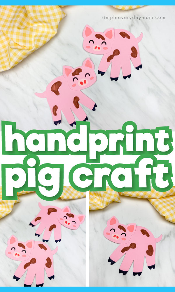 "Collage of handprint pig craft images with the words ""handprint pig craft"" in the middle"