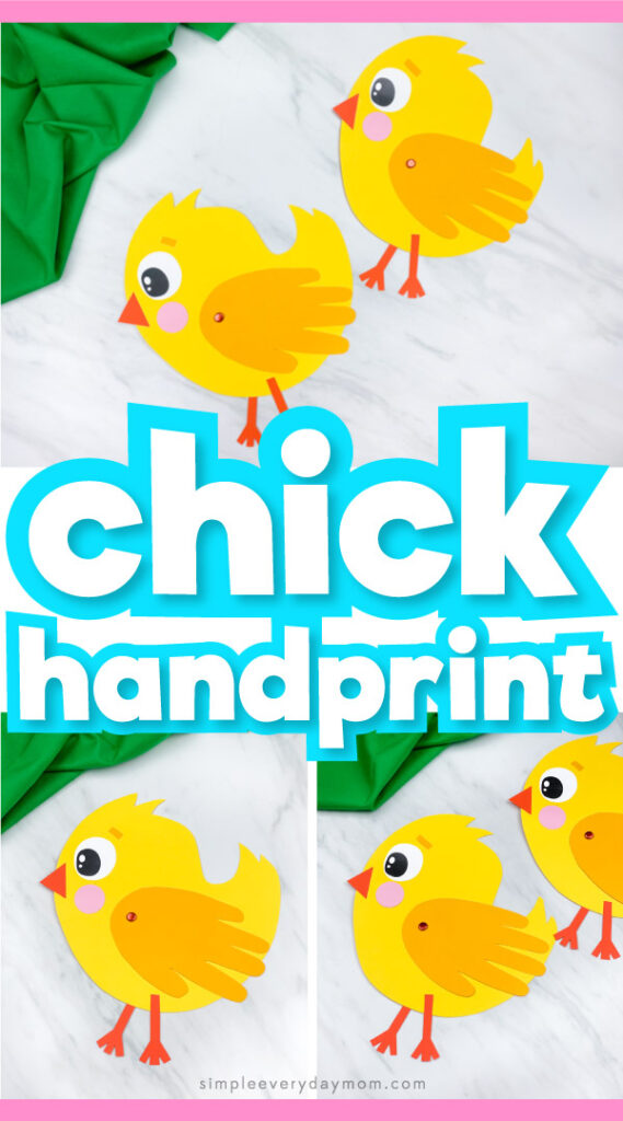 "Collage of handprint chick craft images with the words, ""chick handprint"" in the middle"