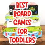 Stack of kids board games with the words best board games for toddlers